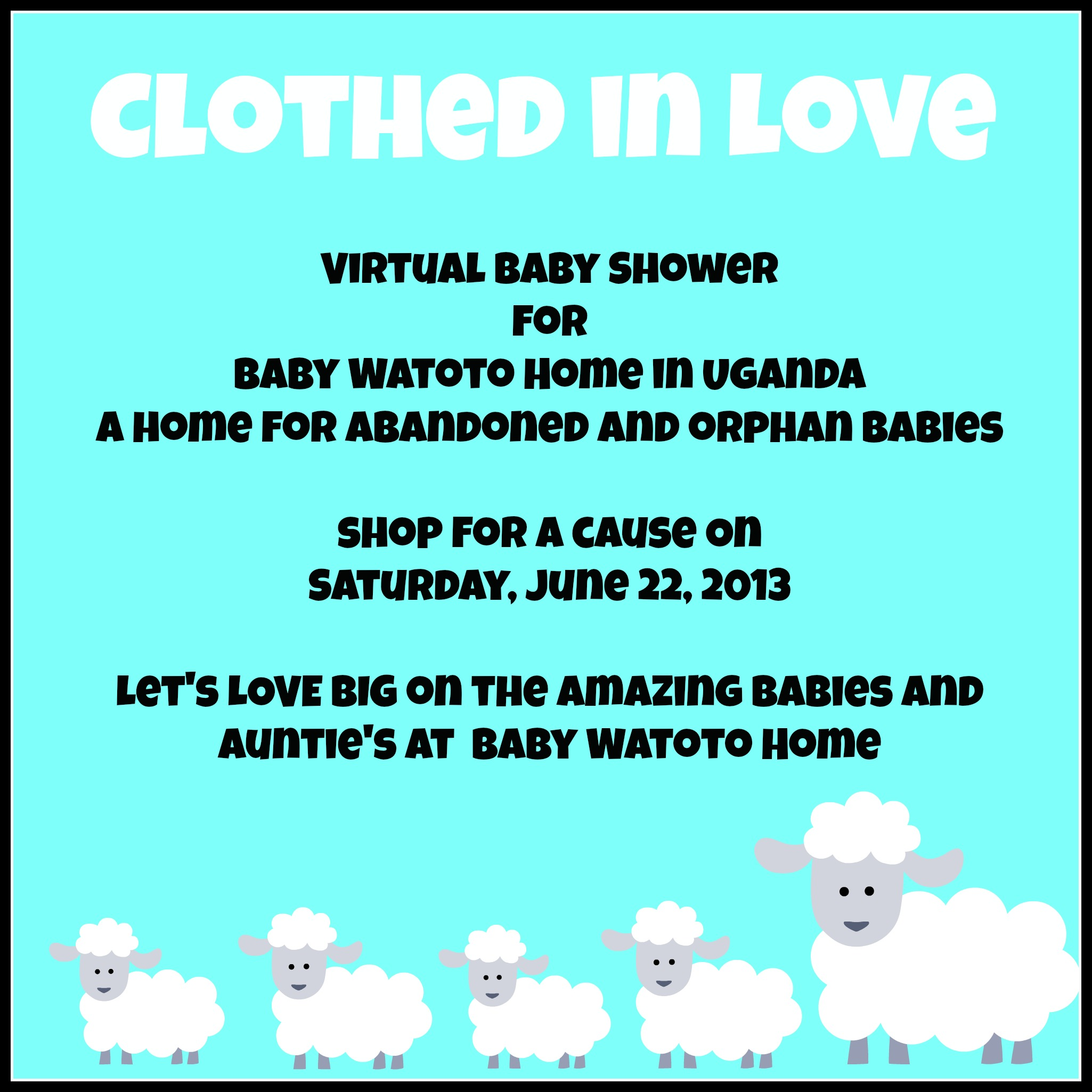 Baby Shower For Baby Watoto Clothed In Love